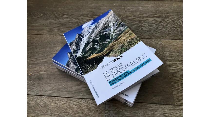 Livre le Tour du monde Mont Blanc Trekking Book Sandra Ortiger